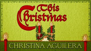 Christina Aguilera - This Christmas (Christmas Songs - Yule Log)