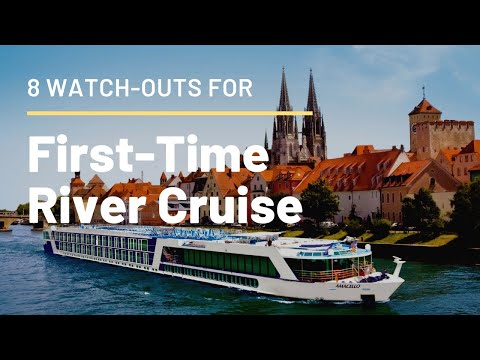European River Cruising : 8 Need-to-Knows And Tips For First-time Cruisers