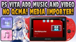 PS Vita Easily Add Videos/Music To Official App! (MediaImporter)
