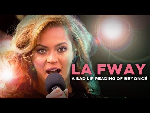 "Thumbnail: ""LA FWAY"" — A Bad Lip Reading of Beyoncé"
