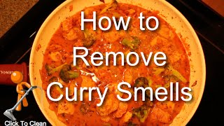 How Remove Curry Smell Apartment