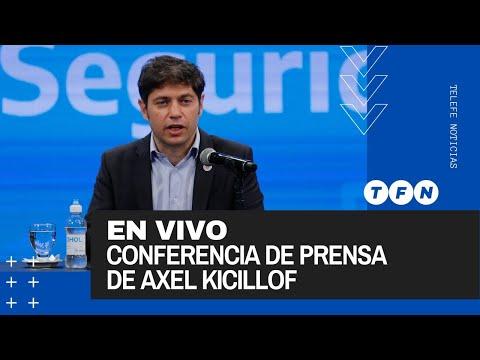 EN VIVO - CONFERENCIA de AXEL KICILLOF anunció la vuelta de las clases presenciales en Provincia