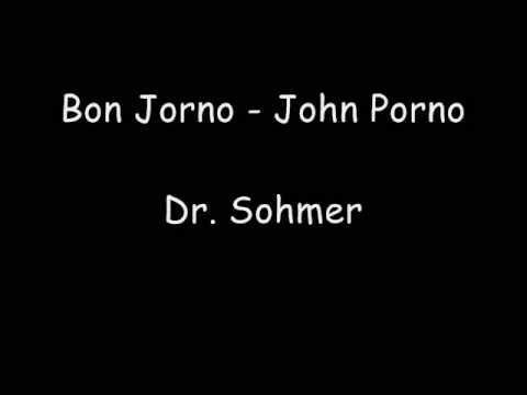 Dr Sohmer  Bon Jorno John Porno