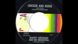 ♫MANNY COR♫CHADO & HIS ORCHESTRA   Chicken and Booze♫