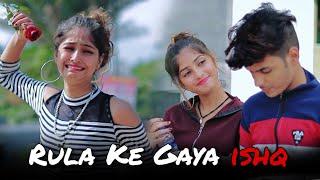 Rula Ke Gaya Ishq | Sad Love Story | Maahi Queen | Stebin Ben | Latest Sad Song 2020