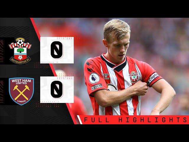 HIGHLIGHTS: Southampton 0-0 West Ham United   Premier League