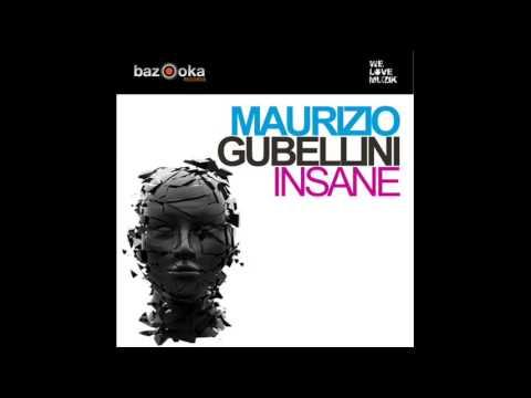 Maurizio Gubellini - Insane (Original Vocal Mix)