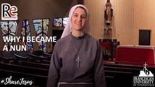 Why I Became a Nun - Sr. Sarah Rose #ShareJesus Lent Video 10