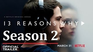13 Reasons Why SEASON 2  | Official Trailer [HD] | FAN MADE