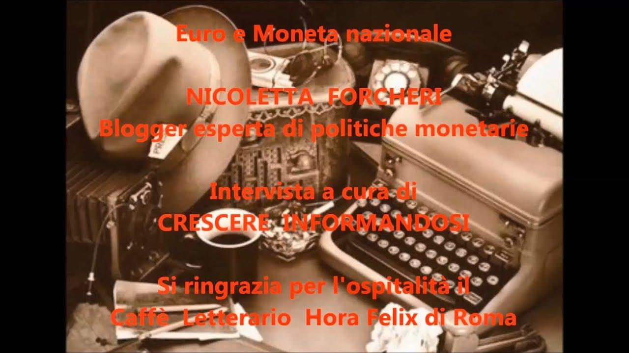 NICOLETTA FORCHERI   EURO E MONETA NAZIONALE