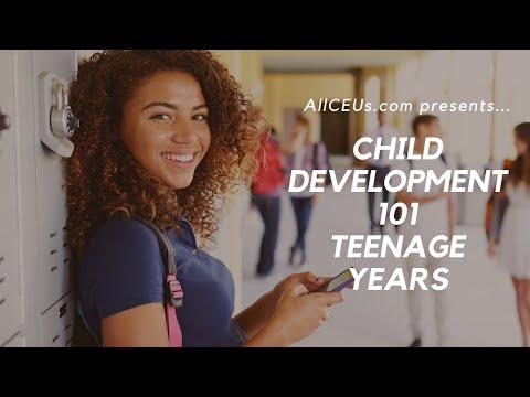 Child Development 101  Teenagers