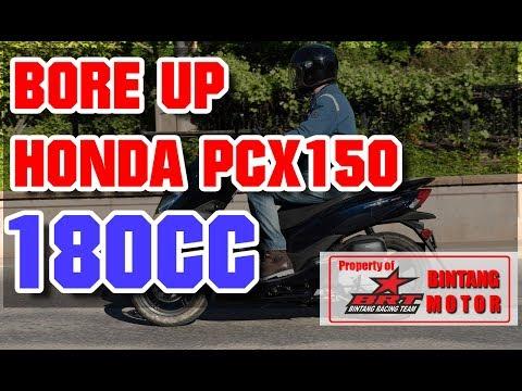 Proses Bore UP Honda PCX150 Menjadi 180cc - BRT Bintang Motor