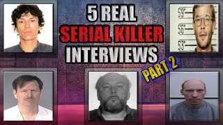 5 Real Serial Killer Interviews | Part 2 |  Video Footage