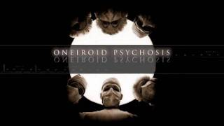 Oneiroid Psychosis - Tristesse