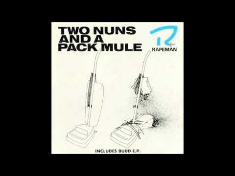 Rapeman - Two Nuns And a Pack Mule Full Album (1988) mp3