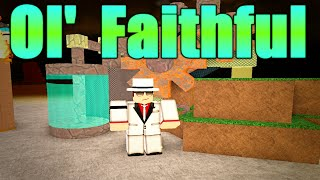 [ROBLOX: Miner's Haven] - Vintage Ol' Failthful Review