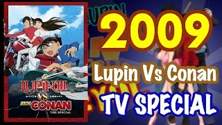 2009 - LUPIN VS DETECTIVE CONAN TV SPECIAL #YEAROFLUPIN