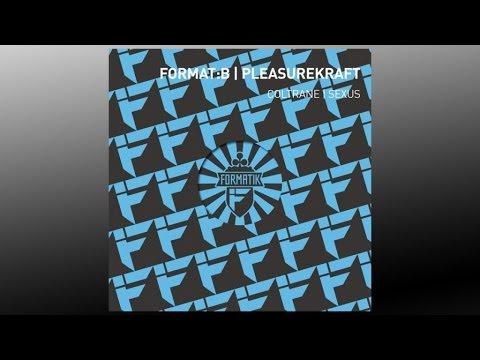 Format:B & Pleasurekraft - Coltrane feat. Chris the Voice - FMK012