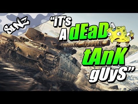 """iT's A dEaD tAnK gUyS"" - World of Tanks Console 