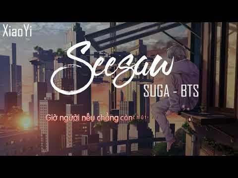 [Lời Việt]BTS (방탄소년단) - Seesaw (Trivia 轉) [Vietnamese Lyrics] | XiaoYi
