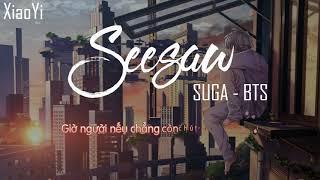 [Lời Việt]BTS (방탄소년단) - Seesaw (Trivia 轉) [Vietnamese Lyrics]...