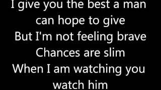 Watching You Watch Him lyrics