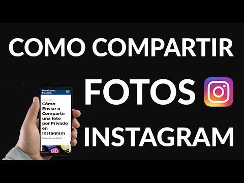 Cómo Enviar o Compartir una foto por Privado en Instagram