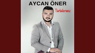 Aycan Öner - Gitti Babam Dönmez Geri