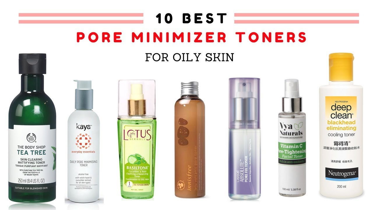 10 Best Pore Minimizer Toner In India With Price 2018 I Pore