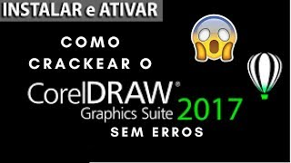 Como crackear  o Corel Draw 2017 (Sem erros )