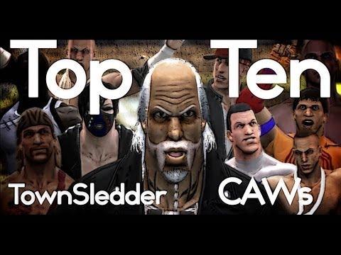 Top Ten TownSledder CAWs - WWE Games Top Tens