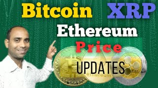 Ethereum Price|Bitcoin Price|XRP Price|Ethereum|Bitcoin