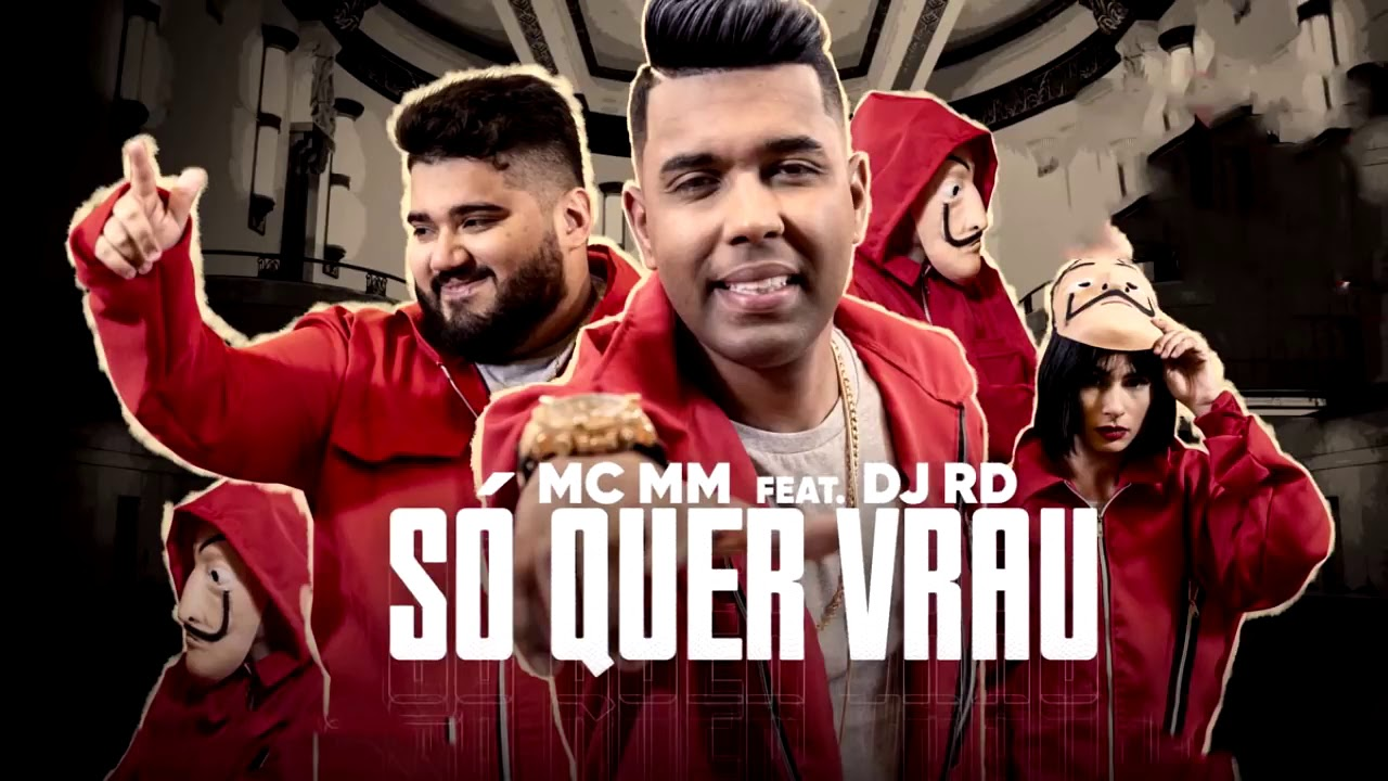 Musica Mc Mm Dj Rd So Que Vrau Download Letra Youtube
