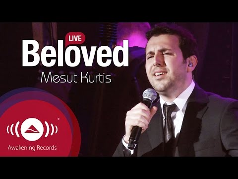 Mesut Kurtis - Beloved | Awakening Live At The London Apollo