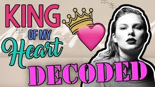 king of my heart taylor swift lyrics explained