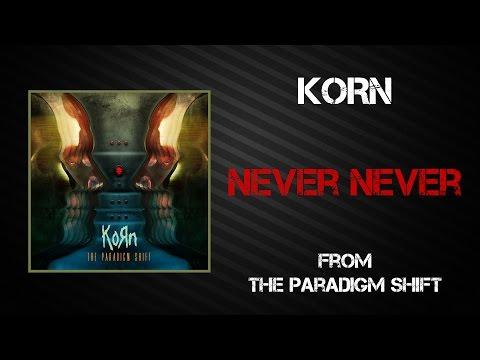 Korn - Never Never [Lyrics Video]