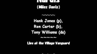 Nardis (Miles Davis) / Hank Jones (p), Ron Carter (b), Tony Williams (ds)