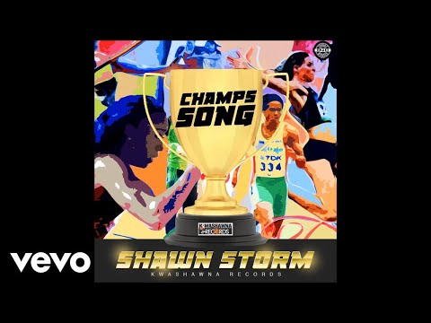 Shawn Storm - Champs Song