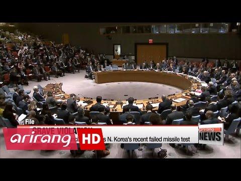 ARIRANG NEWS BREAK 10:00 UN Security Council condemns N. Korea's failed ballistic missile test