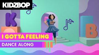 KIDZ BOP Kids - I Gotta Feeling (Dance Along) [KIDZ BOP All-Time Greatest Hits]