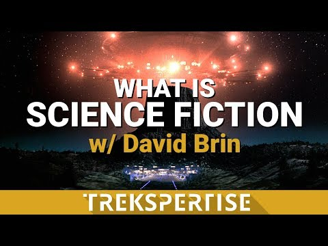What is Science Fiction? - Thoughts from Author David Brin