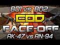 COD Face-off: AK-47 vs AN-94 Treyarch Edition w @Ogxrayz