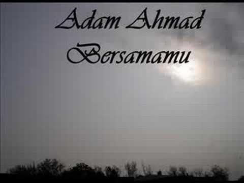 Adam Ahmad - Bersamamu