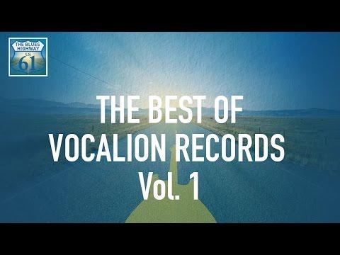 The Best Of Vocalion Records Vol 1 (Full Album / Album complet)