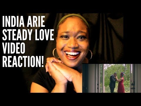 INDIA ARIE STEADY LOVE (OFFICIAL VIDEO) REACTION