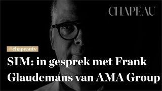 SIM: In gesprek met Frank Glaudemans van Ama Group Associated Architects