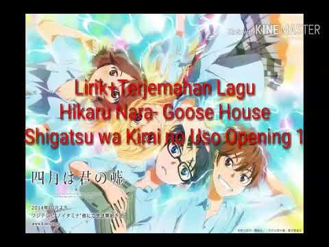 Lirik Lagu Hikaru Nara Goose House Shigatsu Wa Kimi No Uso 1 Youtube