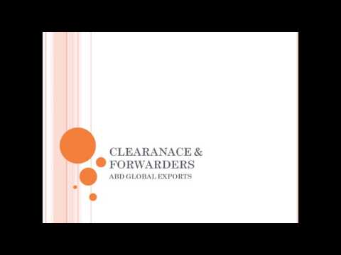 EXPORT CLEARANCE & FORWARDERS (C&F), CHA