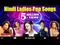 Gambar cover Hindi Ladies Pop Songs | Hindi Album Songs - Kaliyon Ka Chaman | Kaanta Laga | Mere Naseeb Mein