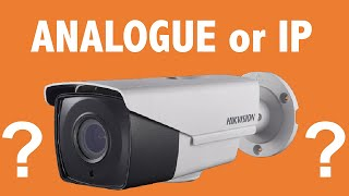 What is the difference between Analogue CCTV vs IP CCTV?